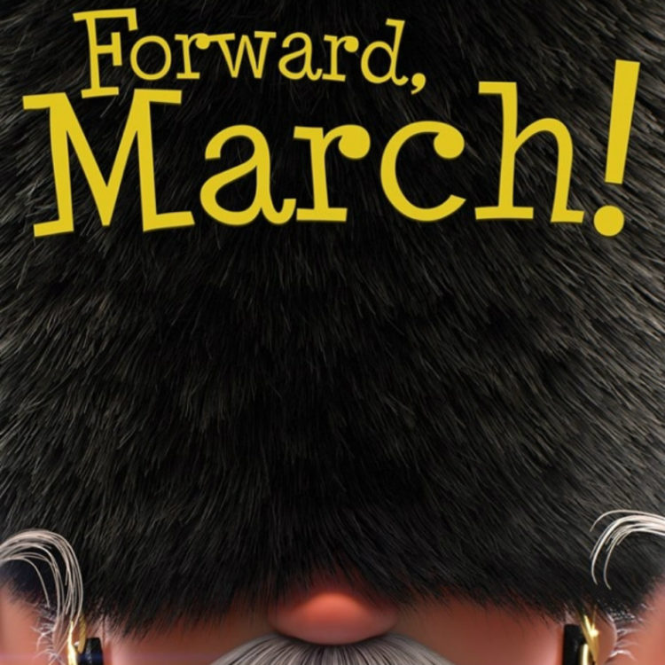 Forward, March !