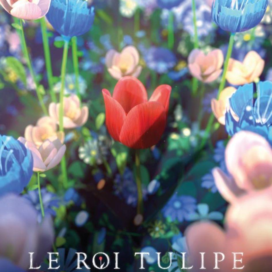 Affiche le roi tulipe